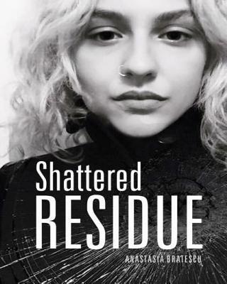 Shattered Residue
