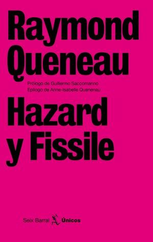Hazard y Fissile