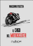 Il caso del motociclista