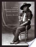A Danish Photographer of Idaho Indians