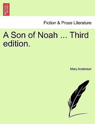A Son of Noah ... Third edition
