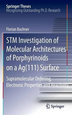 Stm Investigation of Molecular Architectures of Porphyrinoids on a Ag111 Surface