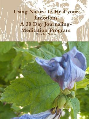 Using Nature to Heal your Emotions