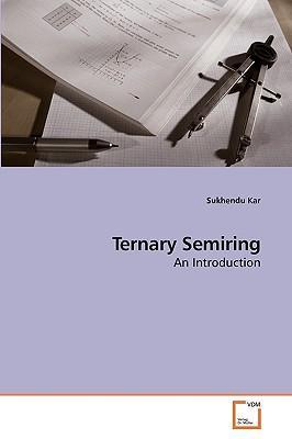 Ternary Semiring