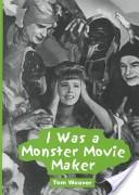 I was a monster movie maker