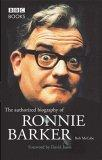 The Authorized Biography of Ronnie Barker