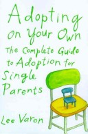 Adopting on Your Own