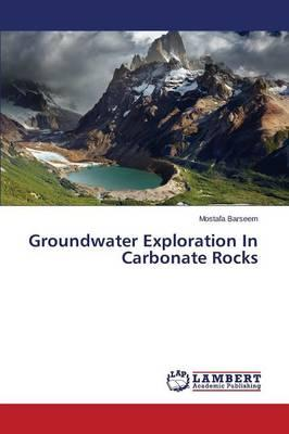 Groundwater Exploration In Carbonate Rocks