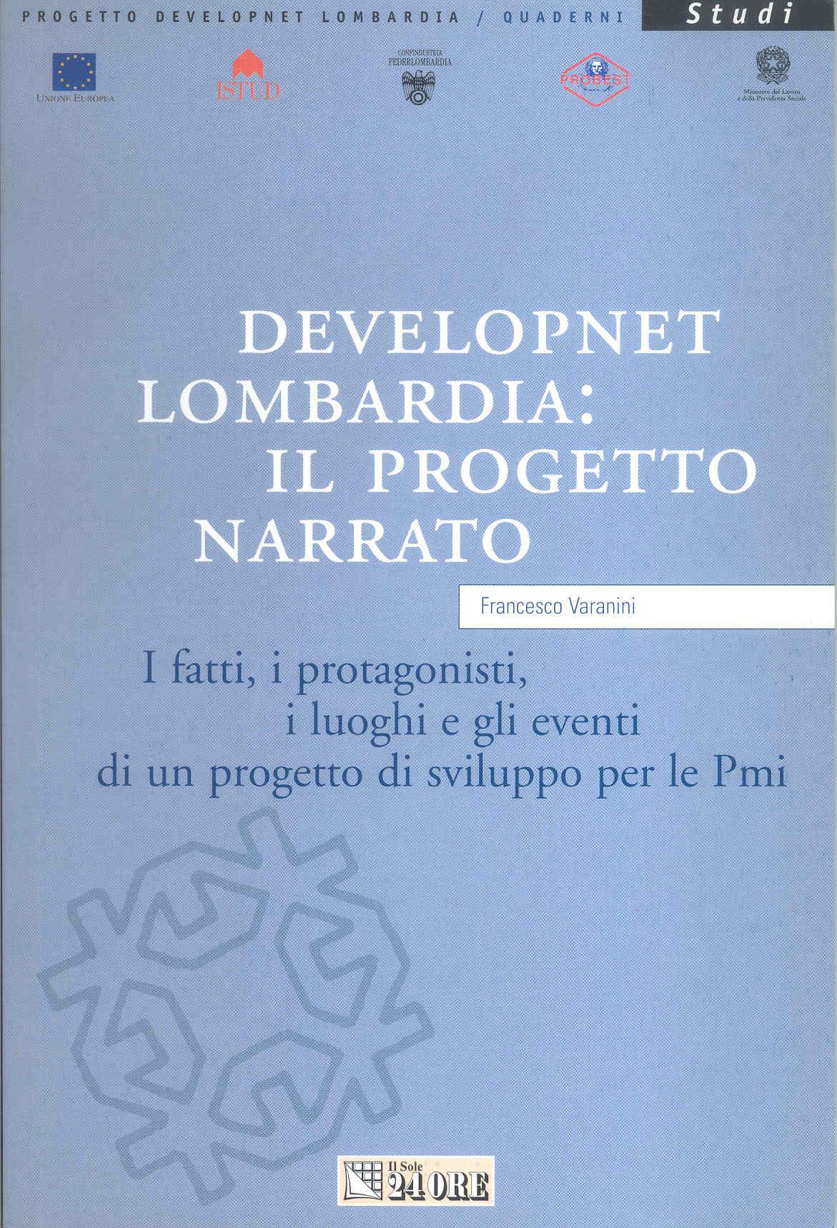 Developnet/Lombardia: il progetto narrato
