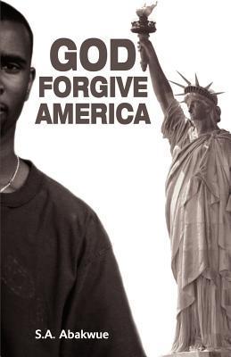 God Forgive America