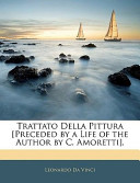 Trattato Della Pittura [Preceded by a Life of the Author by C Amoretti]