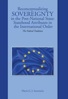 Reconceptualizing Sovereignty in the Post-National State