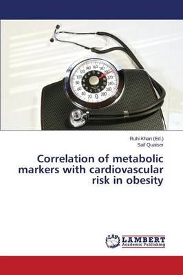 Correlation of metabolic markers with cardiovascular risk in obesity