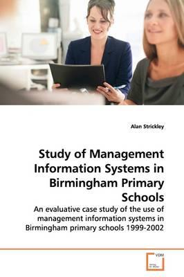 Study of Management Information Systems in Birmingham Primary Schools