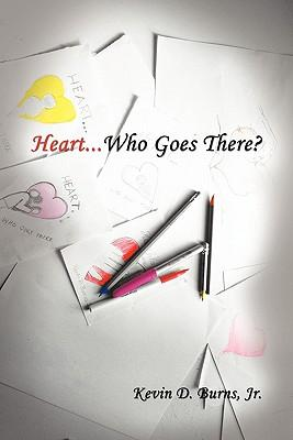 Heart... Who Goes There?