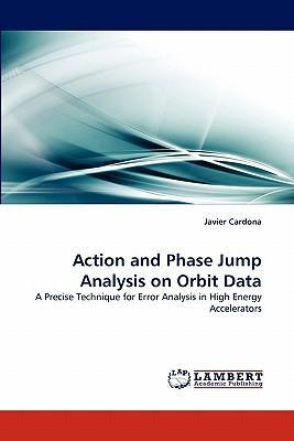 Action and Phase Jump Analysis on Orbit Data