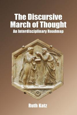 The Discursive March of Thought