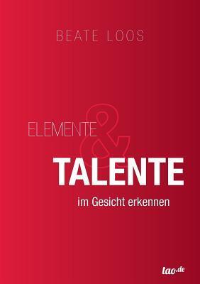 Elemente & Talente im Gesicht erkennen