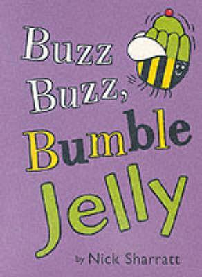 Buzz Buzz Bumble Jelly