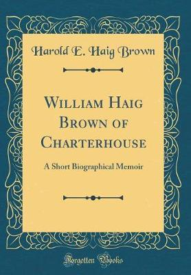 William Haig Brown o...