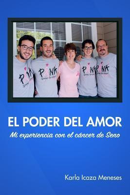 El Poder del amor Mi experiencia con el cáncer de seno