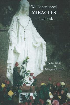 We Experienced Miracles in Lubbock
