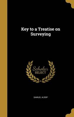 KEY TO A TREATISE ON SURVEYING