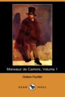Monsieur de Camors, Volume 1 (Dodo Press)