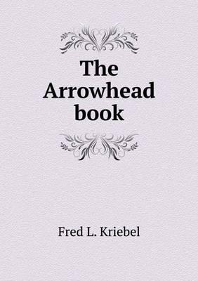The Arrowhead Book