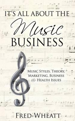 It's All about the Music Business
