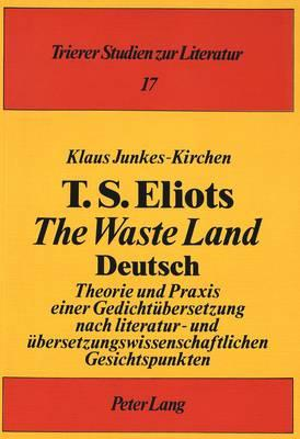 T.S. Eliots «The Waste Land» Deutsch