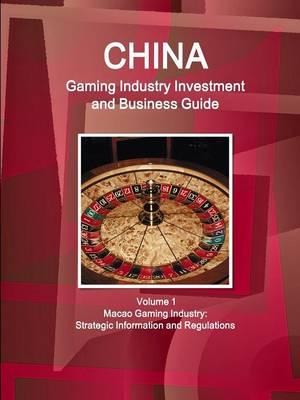 China Gambling Industry Investment and Business Guide