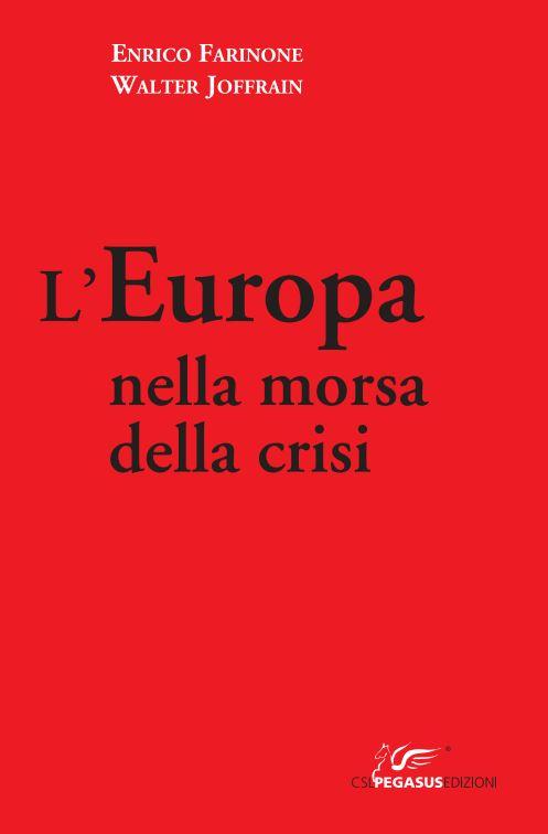 L'Europa nella morsa della crisi
