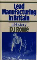 Lead Manufacturing in Britain