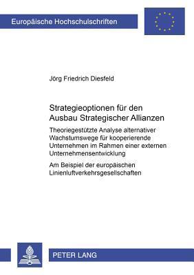 Strategieoptionen für den Ausbau Strategischer Allianzen
