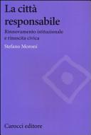 La città responsabile. Rinnovamento istituzionale e rinascita civica