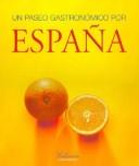 Un paseo gastronómico por España