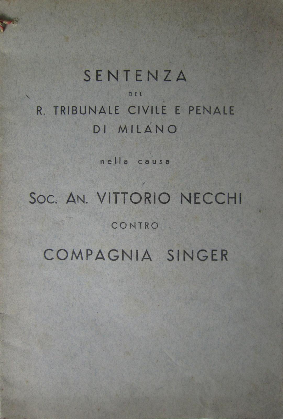 Sentenza del R. Tribunale civile e penale di Milano nella causa Soc. An. Vittorio Necchi contro Compagnia Singer