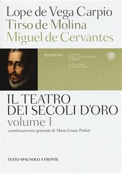 Il teatro dei secoli d'oro, vol. 1