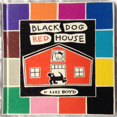 Black Dog Red House