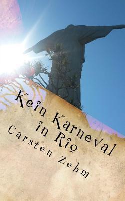 Kein Karneval in Rio