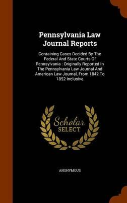 Pennsylvania Law Journal Reports