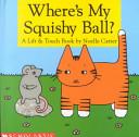 Where's My Squishy Ball?