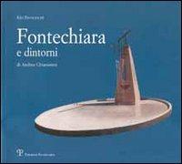 Fontechiara e dintorni di Andrea Chiarantini