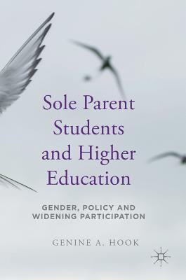 Sole Parent Students and Higher Education