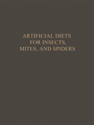 Artificial Diets for Insects, Mites, and Spiders