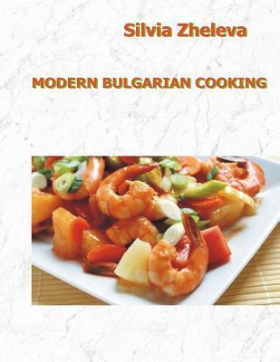 Modern Bulgarian Cooking