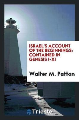 Israel's Account of the Beginnings