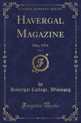 Havergal Magazine, Vol. 7