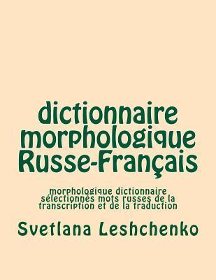 Dictionnaire Morphologique Russe-Français